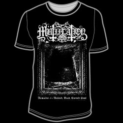 Mutiilation - Remains Of a Ruined, Dead, Cursed Soul - T-shirt (Homme)