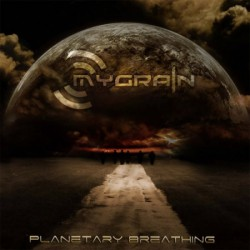 Mygrain - Planetary Breathing - CD