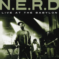 N.E.R.D. - Live At The Babylon - DOUBLE LP Gatefold