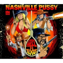 Nashville Pussy - From Hell To Texas - LP GATEFOLD + CD
