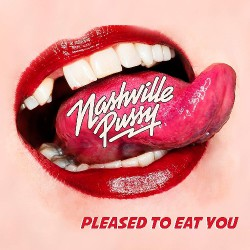 Nashville Pussy - Pleased To Eat You - LP Gatefold
