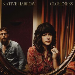 Native Harrow - Closeness - CD DIGISLEEVE