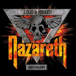 Nazareth - Loud & Proud! Anthology - 3CD DIGIBOOK