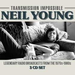 Neil Young - Transmission Impossible - 3CD DIGIPAK