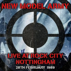 New Model Army - Live At Rock City Nottingham 1989 - DOUBLE CD