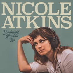Nicole Atkins - Goodnight Rhonda Lee - LP Gatefold