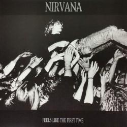 Nirvana - Feels Like the First Time - DOUBLE LP Gatefold