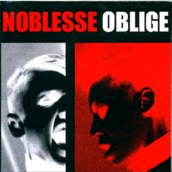 Noblesse Oblige - Privilege Entails Responsibility - CD