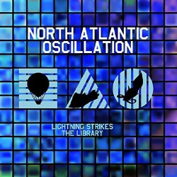 North Atlantic Oscillation - Lightning Strikes The Library - CD DIGIPAK