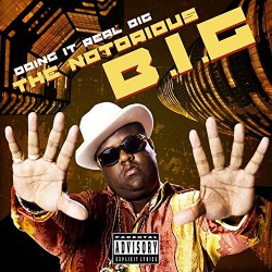 Notorious B.I.G. - Doing It Real Big - CD