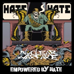 Nuclear Warfare - Empowered By Hate - LP COLOURED