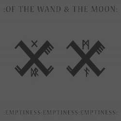 Of The Wand And The Moon - Emptiness Emptiness Emptiness - CD DIGIPAK
