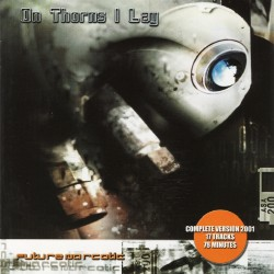 On Thorns I Lay - Future Narcotic - CD