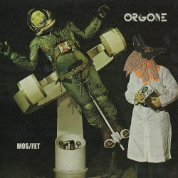 Orgone - Mos/Fet - CD DIGIPAK