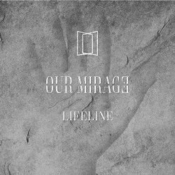 Our Mirage - Lifeline - CD