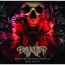 Paganizer - Carve: Stillborn Revelations And Revel In Filth - CD