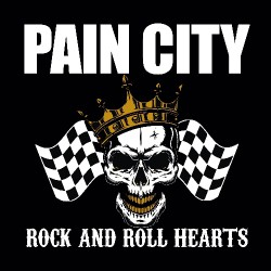 Pain City - Rock And Roll Hearts - CD