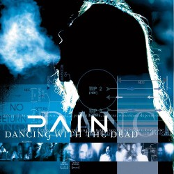 Pain - Dancing With The Dead - CD + DVD
