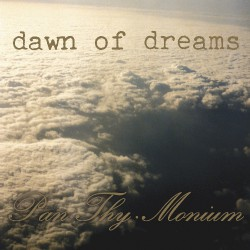 Pan Thy Monium - Dawn Of Dreams - CD
