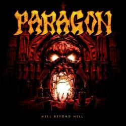 Paragon - Hell Beyond Hell - CD DIGIPAK