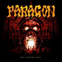 Paragon - Hell Beyond Hell - LP COLOURED