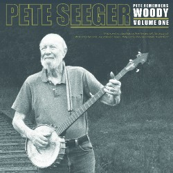 Pete Seeger - Pete Remenbers Woody Volume 1 - DOUBLE LP Gatefold