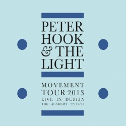 Peter Hook & The Light - Movement Tour 2013 - Live In Dublin - LP COLOURED