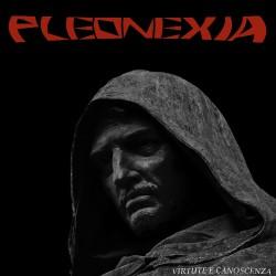 Pleonexia - Virtute E Canoscenza - CD