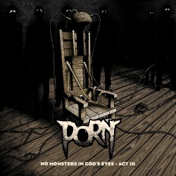 Porn - No Monsters In God's Eyes - Act III - CD DIGIPAK