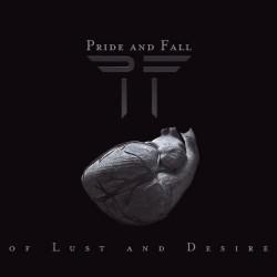 Pride And Fall - Of Lust and Desire - CD DIGIPAK