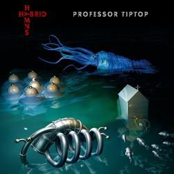 Professor Tiptop - Hybrid Hymns - CD