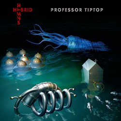 Professor Tiptop - Hybrid Hymns - LP