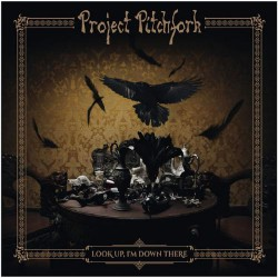 Project Pitchfork - Look Up, I'm Down There - CD DIGIPAK