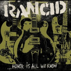 Rancid - Honor Is All We Know - CD DIGIPAK
