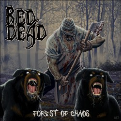 Red Dead - Forest Of Chaos - CD DIGIPAK