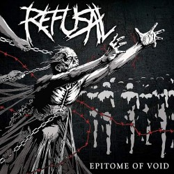 Refusal - Epitome Of Void - CD