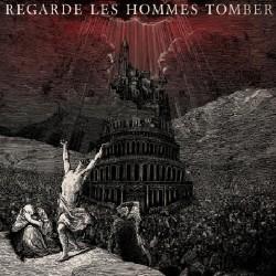 Regarde Les Hommes Tomber - Regarde les Hommes Tomber - CD DIGIPAK