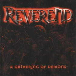 Reverend - A Gathering Of Demons - CD