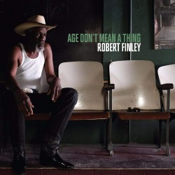 Robert Finley - Age Don't Mean A Thing - CD DIGIPAK