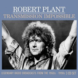 Robert Plant - Transmission Impossible - 3CD DIGIPAK