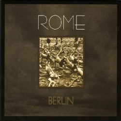 Rome - Berlin - CD DIGIPAK