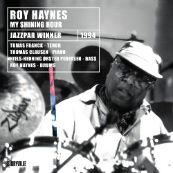 Roy Haynes - My Shining Hour - CD DIGIPAK