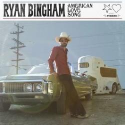 Ryan Bingham - American Love Song - DOUBLE LP Gatefold