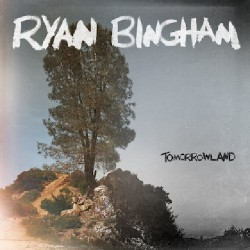 Ryan Bingham - Tomorrowland - CD DIGISLEEVE