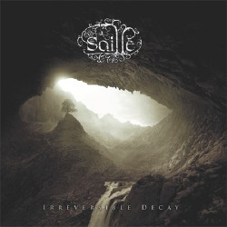 Saille - Irreversible Decay - CD