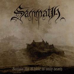 Sammath - Across The Rhine Is Only Death - CD
