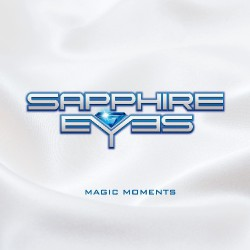 Sapphire Eyes - Magic Moments - CD
