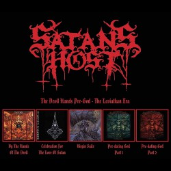 Satan's Host - The Devil Hands Pre-God - The Leviathan Era - 5CD BOX