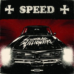 Scumbag Millionaire - Speed - CD DIGIPAK