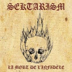Sektarism - La Mort De L'Infidèle - CD DIGIPAK cross-shaped